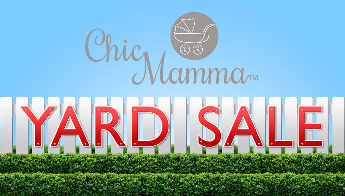 Chic Mamma Yard Sale